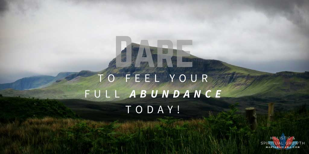 Feel your full Abundance