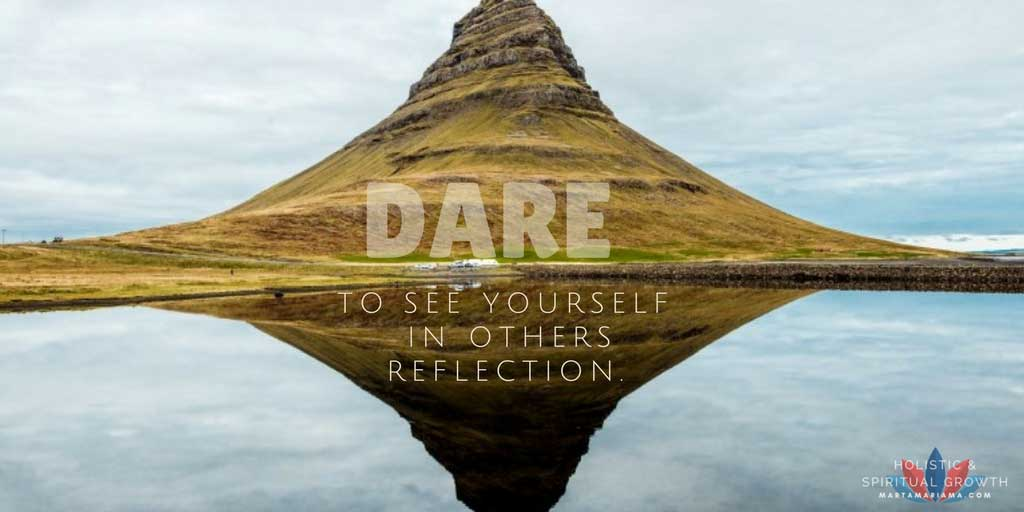 See yourself in others Reflection